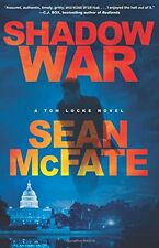 Shadow War: A Tom Locke Novel by Sean McFate and Bret Witter (Hardcover)