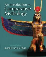 New listing An Introduction to Comparative Mythology by Jennifer Taylor (2015, Hardcover,.