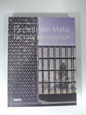 Archea Associati Perfetti Van Melle factory renovation, Meuser,Giberti, Forma Ed
