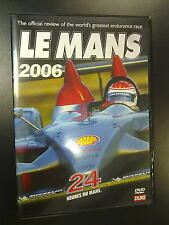 24 Heures du Mans, Le Mans 2006 Official review