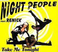 Night People Take me tonight (1994, feat. Renick) [Maxi-CD]