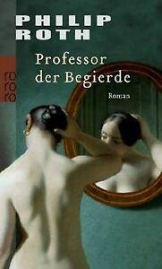 Professor der Begierde von Roth, Philip   Buch   Zustand gut