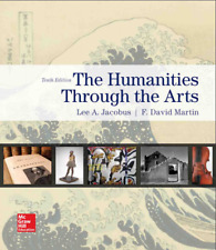 Humanities through the Arts 10th Edition by Lee Jacobus,  P.D.F Version