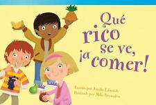 Qué rico se ve, ¡a comer! (It's Good Enough to Eat!) (Spanish Version) (Read!