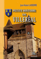 Petite Histoire de Villeréal • Jean-Hubert Lasserre