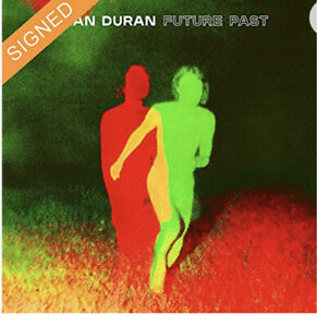 SIGNED DURAN DURAN - FUTURE PAST - DELUXE CD - PRE-ORDER