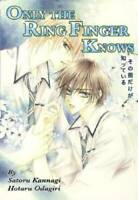 Only the Ring Finger Knows (Yaoi) - Paperback By Kannagi, Satoru - VERY GOOD