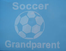 Sports Soccer Grandparent Oracal Vinyl Decal   White