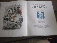 LE COLONEL CHABERT par H. BALZAC AVEC 14 AQUARELLES ET FRONTISPICE DE P.LECOMTE