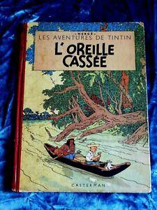 Bd Tintin  L'oreille Cassee De 1947 EDITION ORIGINALE HERGE CASTERMAN