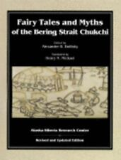 Fairy Tales & Myths of the Bering Strait Chukchi 1st Edition only 500 printed.