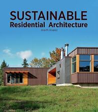 SUSTAINABLE RESIDENTIAL ARCHITECTURE - NEW HARDCOVER BOOK