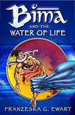 Bima and the Water of Life (Reloaded), New, Franzeska G Ewart Book