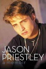 JASON PRIESTLEY: A Memoir, Very Good Books