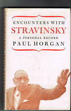 ENCOUNTERS WITH STRAVINSKY A personal record P. Horgan