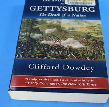 Lee and His Men at Gettysburg The Death of a Nation by Clifford Dowdey  EUC
