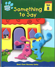 Blue's Clues - Something to say -  Book #8 (2000) LN