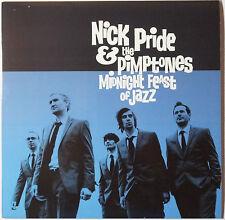 Nick pride & the pimptones-Midnight Feast of Jazz LP NEUF