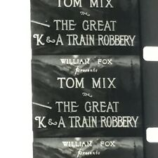 16mm Film GREAT K & A TRAIN ROBBERY Tom Mix Western Exc. Print Silent