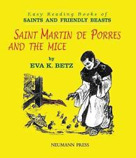 Saint Martin de Porres and the Mice Easy Reading Book of Saints and Friendly Be