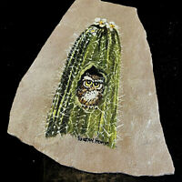Southwestern Art Owl In Saguaro Cactus Blooms Hand Painted Signed On Sandstone