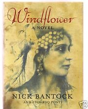 WINDFLOWER- GREAT WRITER NICK BANTOCK SIGNED HB 1ST-VERY GOOD CONDITION