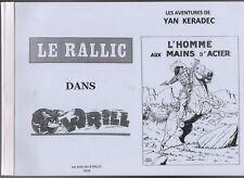 LE RALLIC. L'Homme aux mains d'acier. Yan Keradec. Les Amis de Le Rallic 2010