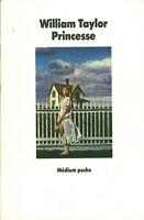 Livre Poche princesse William Taylor 2ditions Médium poche 1990  book