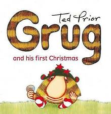 NEW, TED PRIOR. GRUG AND HIS FIRST CHRISTMAS. 9780731814305