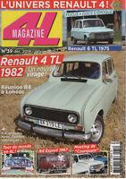 4L MAGAZINE 39 RENAULT 4 TL 1982 RENAULT 6 TL 1975 R4 EXPORT 1967 TOUR DU MONDE