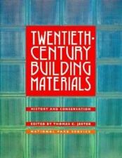 Twentieth-Century Building Materials : History and Conservation Hardcover