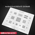 BGA Stencil IC CPU Reballing Planting Tin For MacBookPro A1706 A1707