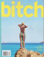 bitch a feminist response to pop culture Travel Issue #79 Summer 2018