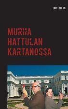 Murha Hattulan Kartanossa, Paperback by Kelho, Jari, ISBN 9523392816, ISBN-13...