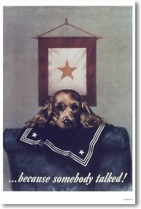 Because Somebody Talked - NEW Vintage WW2 Art Print Puppy Dog  POSTER