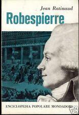 Jean Ratinaud = ROBESPIERRE = 1A ED.ITAL.