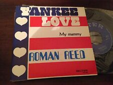"ROMAN REED SPANISH 7"" SINGLE SPAIN YANKEE LOVE . BELTER 72'"