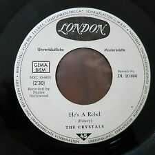 """THE CRYSTALS - He's a Rebel  7"""" Single White Label Promo  London DL 20 666"""