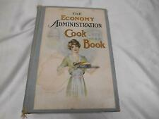 Antique 1913 THE ECONOMY ADMINISTRATION COOK BOOK SUSIE RHODES GRACE HOPKINS