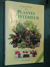 Le grand livre des plantes d'intérieur David SQUIRE