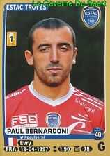 458 PAUL BERNARDONI # ROOKIE TROYES ESTAC STICKER PANINI FOOT 2016