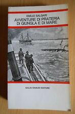 Avventure di prateria di giungla e di mare - Emilio Salgari -  Einaudi  - 3534