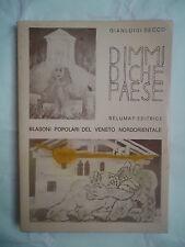 Gianluigi Secco, DIMMI DI CHE PAESE, Belumat, 1979 FIRMA E DEDICA AUTORIALE