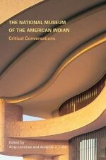 National Museum of the American Indian : Critical Conversations (2008,...