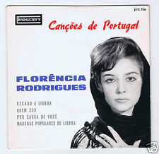 45 RPM EP PORTUGAL FLORENCIA RODRIGUES CANCAOS DE PORTUGAL