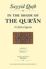 In the Shade of the Qur'an Vol. 1 Fi Zilal al-Qur'an: Surah 1 Al-Fatihah & Sur