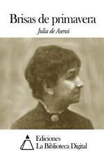 Brisas de Primavera by Julia de Asensi (2014, Paperback)