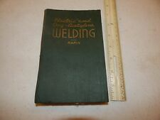 ELECTRIC AND OXY ACETYLENE WELDING MANLY DRAKE INSTRUCTION BOOK 1941