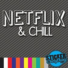 NETFLIX AND CHILL VINYL DECAL STICKER EURO JDM CARS STATIC SEX FUNNY SEXY TRUCK