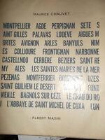 VILLES DU SUD. Montpellier, Agde..+ envoi CHAUVET Maurice [MASRI Albert].